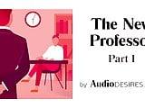 The New Professor (Teacher-Student Erotic Audio, Sexy ASMR)