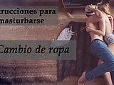 JOI + cambio de ropa. Spanish feminization. ASMR